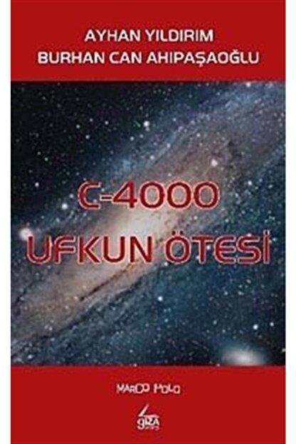 Giza Yayınları C-4000 Ufkun Ötesi
