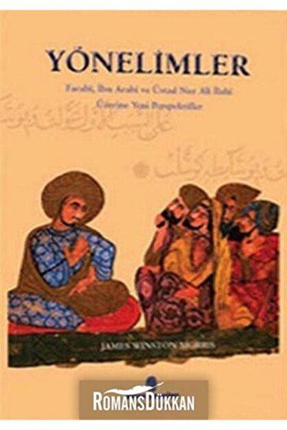 İnsan Yayınları Yönelimler Farabi, Ibn Arabi Ve Üstad Nur Ali Ilahi Üzerine Yeni Perspektifler