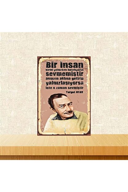 TAKIFİX O Zaman Sevmiştir Turgut Uyar 20-30 Cm Retro Ahşap Poster