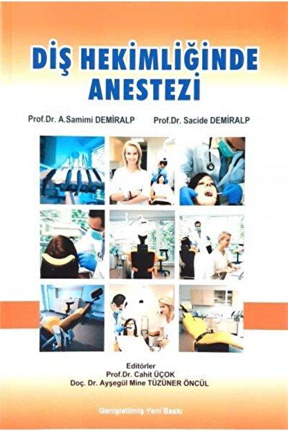 Yurtmim Yayıncılık Diş Hekimliğinde Anestezi