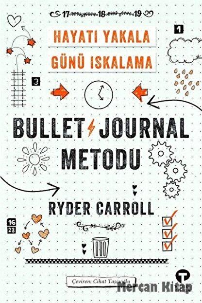 Turkuvaz Kitap Bullet Journal Metodu & Hayatı Yakala Günü Iskalama