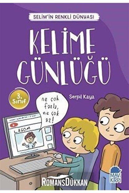 Mavi Kirpi Kelime Günlüğü-selim'in Renkli Dünyası-3.sınıf Okuma Kitabı
