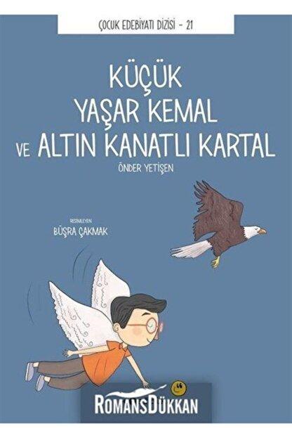 Tefrika Yayınları Küçük Yaşar Kemal Ve Altın Kanatlı Kartal - Çocuk Edebiyatı Dizisi 21