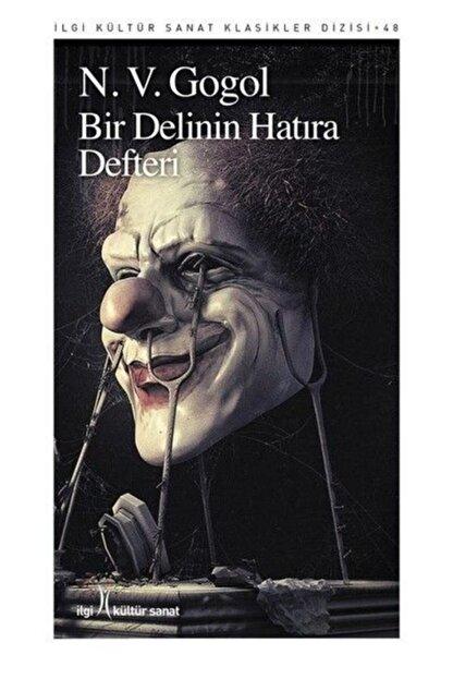 İlgi Kültür Sanat Yayınları Bir Delinin Hatıra Defteri