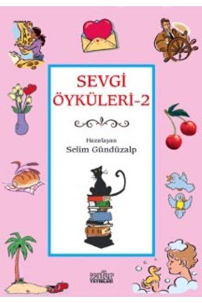 Zafer Yayınları Sevgi Öyküleri 2