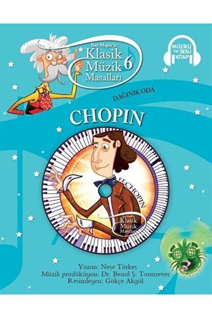 Doğan Egmont Yayıncılık Klasik Müzik Masalları 6 / Dağınık Oda Chopin (karton Kapak)