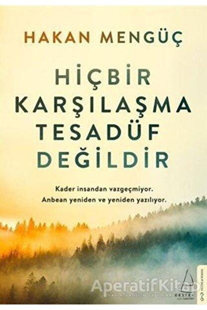 Destek Yayınları Hiçbir Karşılaşma Tesadüf Değildir - Hakan Mengüç -