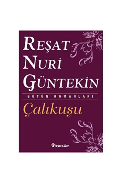 İnkılab Yayınları Çalıkuşu Reşat Nuri Güntekin
