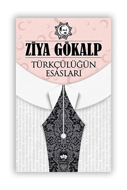 Ötüken Yayınları Türkçülüğün Esasları