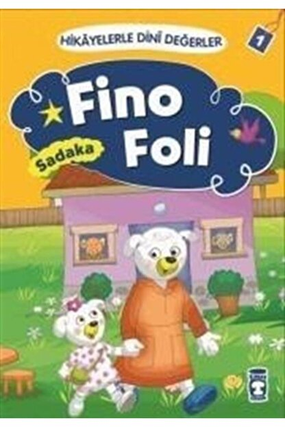 Timaş Çocuk Fino Foli - Sadaka / Hikayelerle Dini Değerler 1