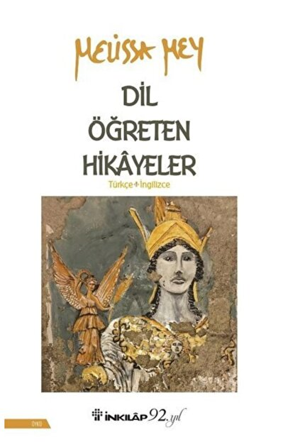 İnkılap Kitabevi Dil Öğreten Hikayeler Türkçe- Ingilizce - Melissa Mey