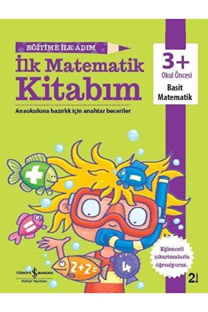 İş Bankası Kültür Yayınları Eğitime Ilk Adım Ilk Matematik Kita