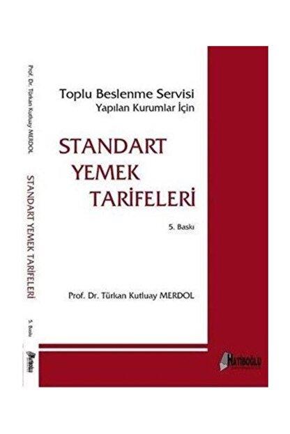 Hatiboğlu Yayınları Standart Yemek Tarifeleri