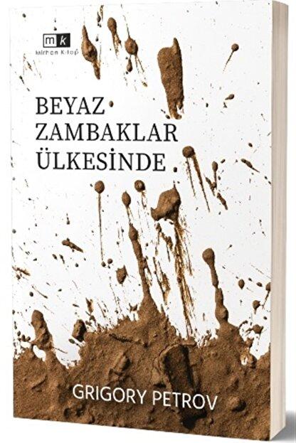 Mirhan Kitap Beyaz Zambaklar Ülkesinde