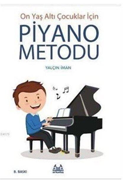 Arkadaş Yayınları Piyano Metodu/on Yaş Altı Çocuklar Için