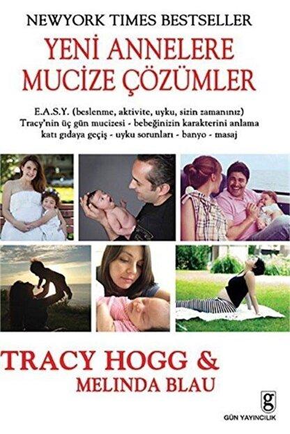 Gün Yayıncılık Yeni Annelere Mucize Çözümler