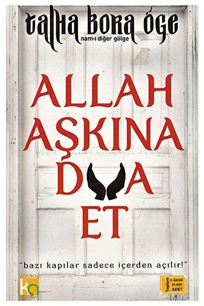 Karatay Akademi Yayınları Allah Aşkına Dua Et 336215