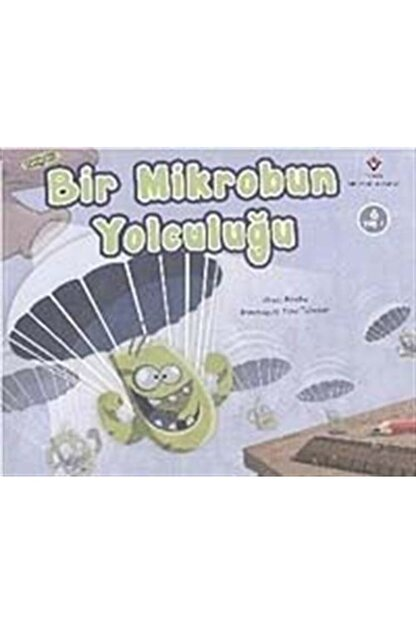 Tübitak Yayınları Bir Mikrobun Yolculuğu