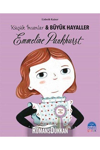 Martı Yayınları Emmeline Pankhurst-küçük Insanlar Ve Büyük Hayaller