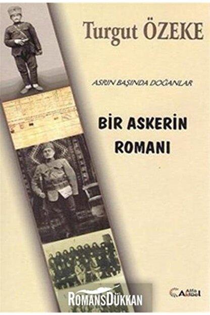 Alfa Aktüel Yayınları Bir Askerin Romanı & Asrın Başında Doğanlar