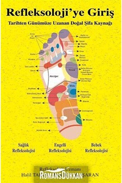 Kitap Dostu Yayınları Refleksoloji'ye Giriş  arihten Günümüze Uzanan Doğal Şifa Kaynağı