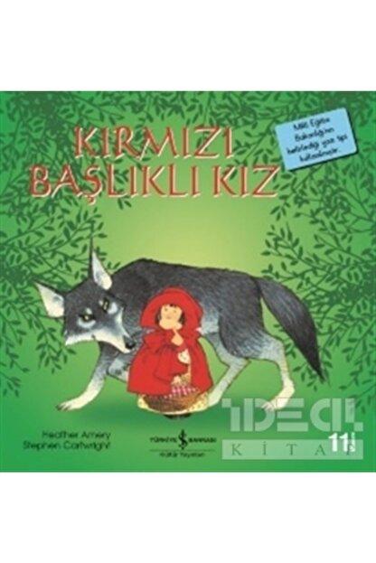 İş Bankası Kültür Yayınları Kırmızı Başlıklı Kız