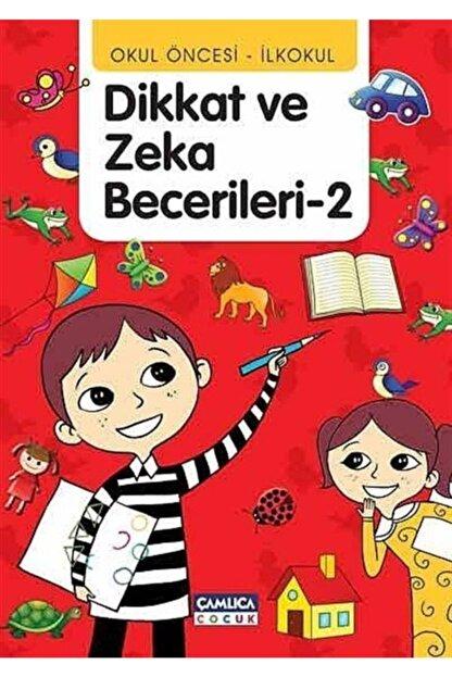 Çamlıca Çocuk Yayınları Okul Öncesi - Ilkokul Dikkat Ve Zeka Becerileri -2