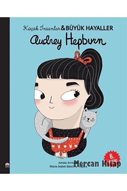 Martı Çocuk Kulübü Audrey Hepburn / Küçük Insanlar Büyük Hayaller