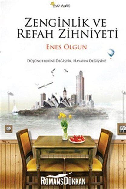 Beyaz Yayınları Zenginlik Ve Refah Zihniyeti & Düşüncelerini Değiştir, Hayatın Değişsin