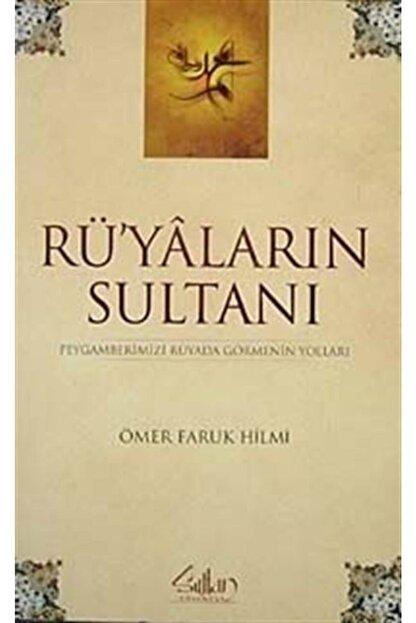 Sultan Yayınevi Rüyaların Sultanı & Peygamberimizi Rüyada Görmenin Yolları