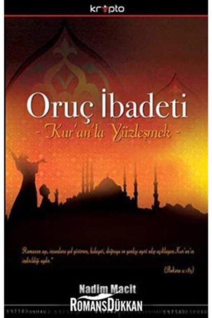 Kripto Basım Yayın Oruç Ibadeti & Kur'an'la Yüzleşmek