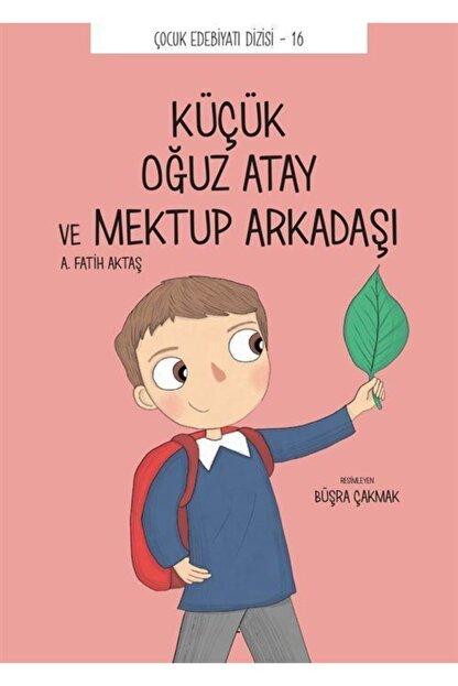 Tefrika Yayınları Küçük Oğuz Atay Ve Mektup Arkadaşı - Önder Yetişen 9786050662412