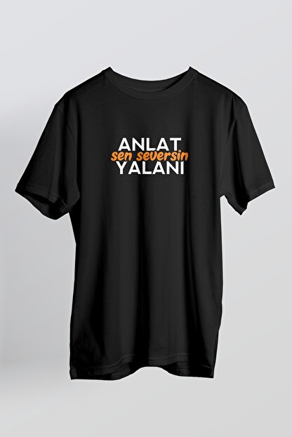Blane Store Erkek Siyah Anlat Sen Seversin Yalanı T-shirt
