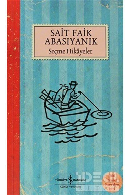 İş Bankası Kültür Yayınları Sait Faik Abasıyanık Seçme Hikayeler