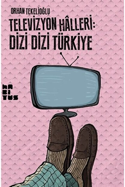 Habitus Kitap Televizyon Halleri Dizi Dizi Türkiye