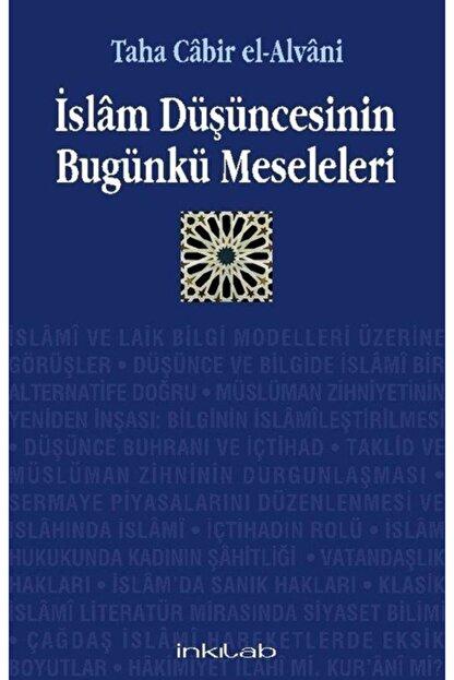 islam dusuncesinin bugunku meseleleri
