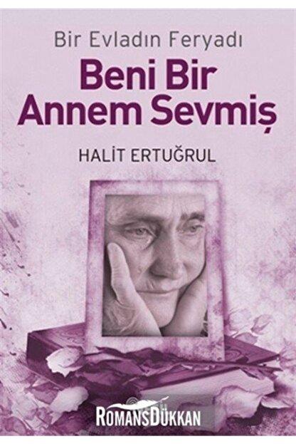 Nesil Yayınları Beni Bir Annem Sevmiş - Halit Ertuğrul 9786051310305