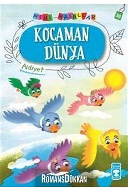 Timaş Çocuk Yayınları Kocaman Dünya-mini Masallar 4-aidiyet