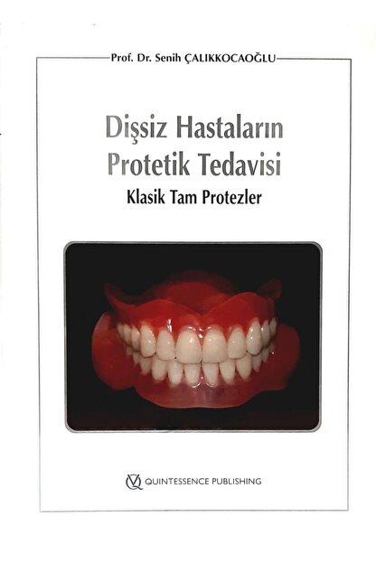 Quintessence Yayıncılık Dişsiz Hastaların Protetik Tedavisi