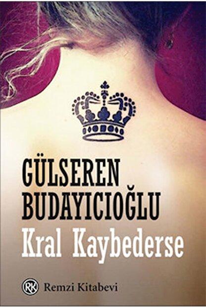 Remzi Kitabevi Kral Kaybederse - Gülseren Budayıcıoğlu