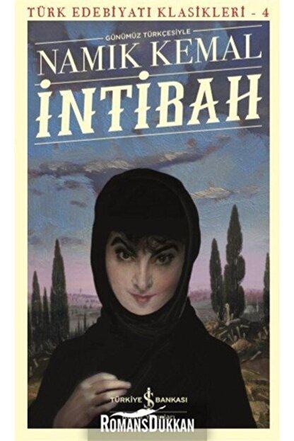 TÜRKİYE İŞ BANKASI KÜLTÜR YAYINLARI Intibah-türk Edebiyatı Klasikleri 4