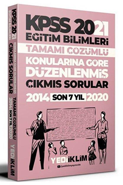 Yediiklim Yayınları 2021 Kpss Eğitim Bilimleri Çözümlü Son 7 Yıl Çıkmış Sorular