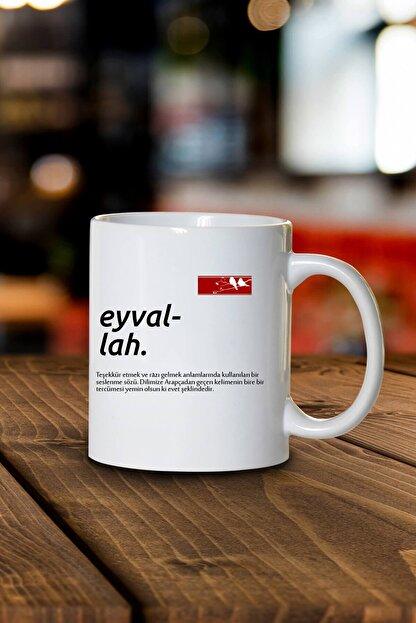 Phi Ajans Eyvallah Kelime Anlamlı Kupa Bardak