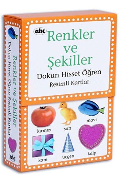 Abc Yayınları Dokun Hisset Öğren Renkler Ve Şekiller Eğitici Kartlar