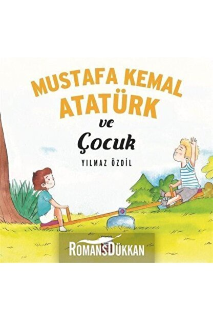 Kırmızı Kedi Yayınları Mustafa Kemal Atatürk ve Çocuk