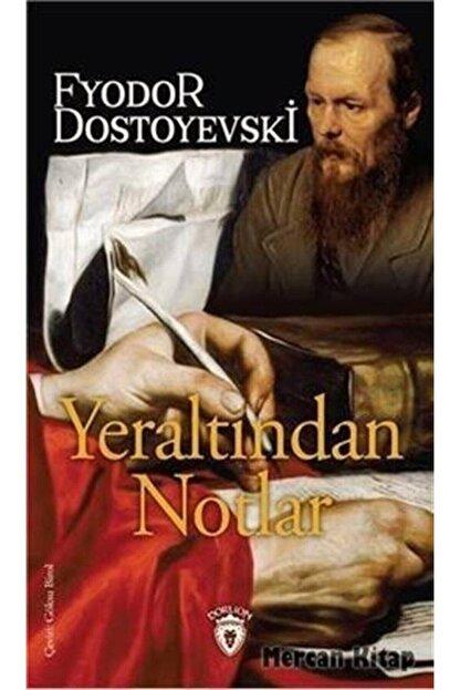 Dorlion Yayınevi Yeraltından Notlar