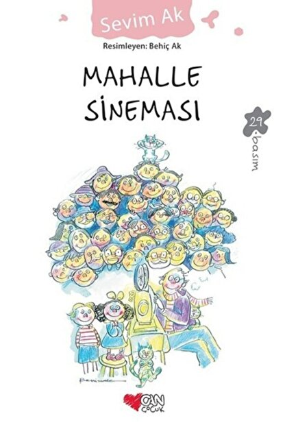 Can Çocuk Yayınları Mahalle Sineması Sevim Ak