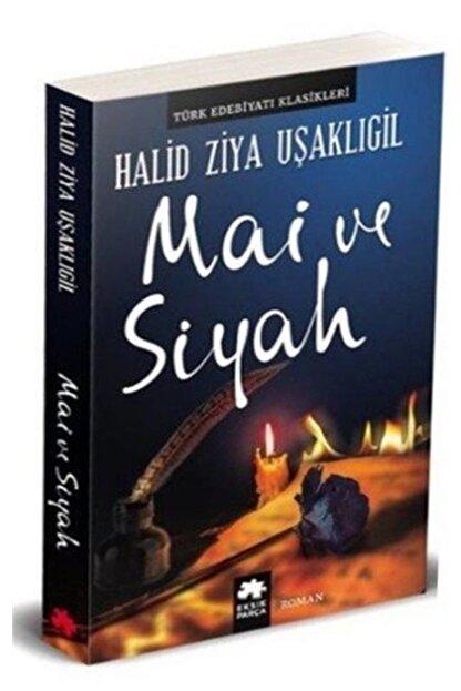 Eksik Parça Yayınları Mai Ve Siyah