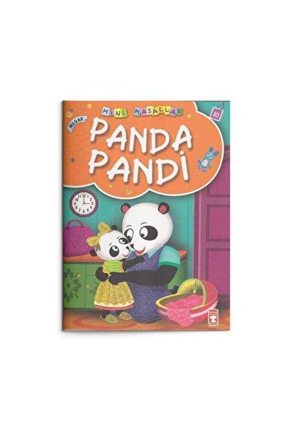 Timaş Çocuk Panda Pandi - Merak: Mini Masallar 10
