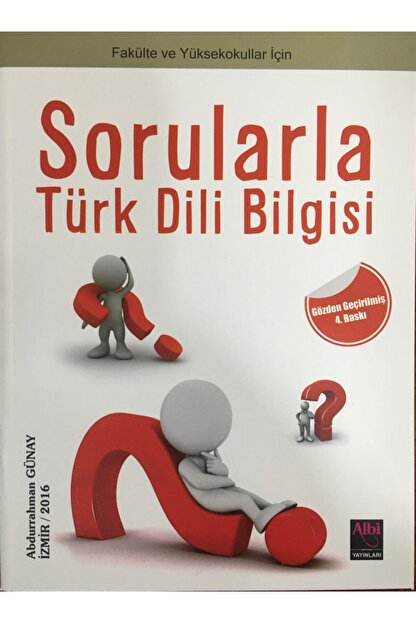 Albi Sorularla Türk Dili Bilgisi - Dil Yazıları- Okudukça - Abdurrahman Günay